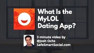 MyLOL Dating App Parent Guide