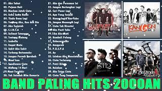 40 Lagu Terbaik Band Paling Hits 2000an - Repvblik, Kangen Band,ST12, D'Bagindas - Lagu Tahun 2000an