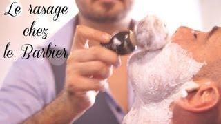 Le rasage chez le Barbier