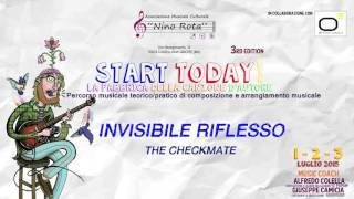 Start Today 2015! - Invisibile Riflesso (by The Checkmate)