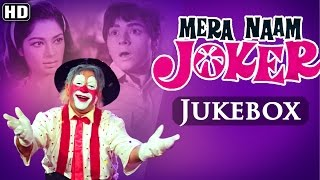 All Songs Of Mera Naam Joker - Asha Bhosle - Manna Dey - Mukesh - Superhit Hindi Songs