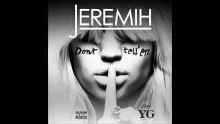 drake don t tell em ft jeremih yg lil wayne 50 cent chief keef w lyrics