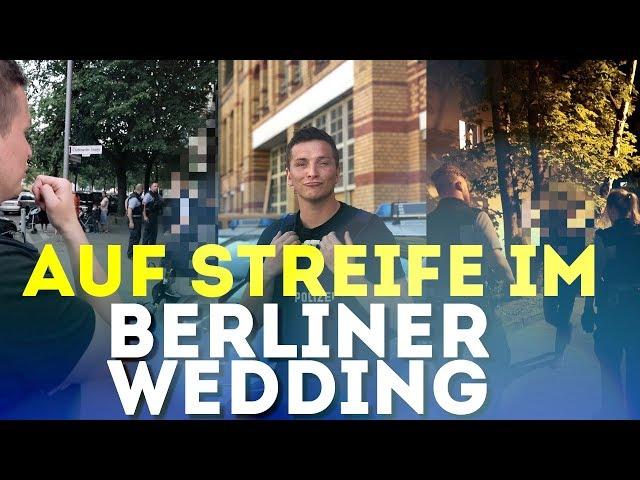 Auf Polizeistreife im Wedding | Praktikum bei der Polizei Berlin