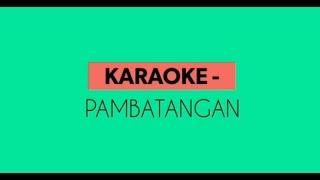 Karaoke - Pambatangan