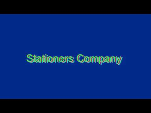 How to Pronounce Stationers Company