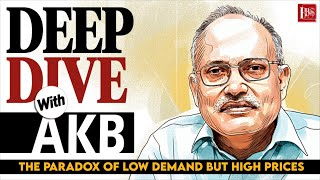 Deep Dive with AKB: Why is inflation rising when demand remains low?