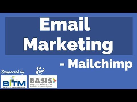 Email Marketing Mailchimp Bangla Tutorial 2016 : Episode 02 ||| BITM, BASIS