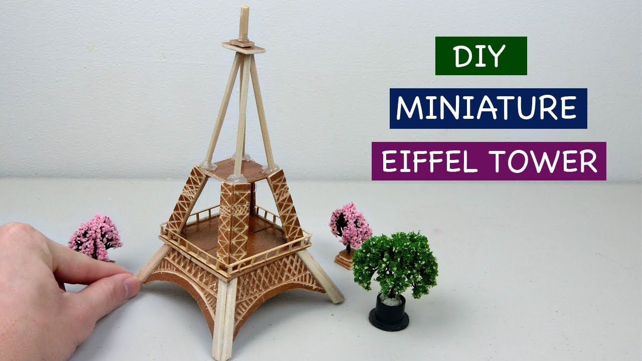 Diy Miniature Eiffel Tower Of France Easy Craft Ideas How To
