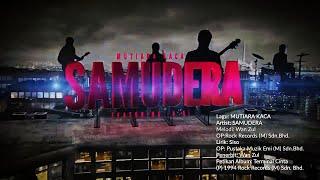 Download Lagu Mutiara Kaca - Samudera [ Official MV ] mp3