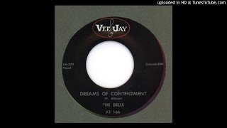Dells, The - Dreams of Contentment - 1954