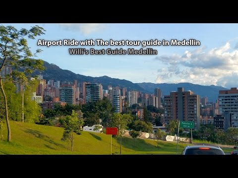 Medellín Airport Pickup with The Best Guide in Medellin. October 2015