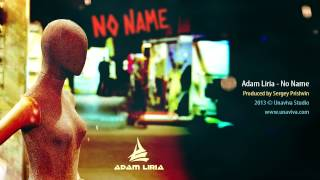 Adam Liria - No Name (radio edit) [www.unaviva.com]
