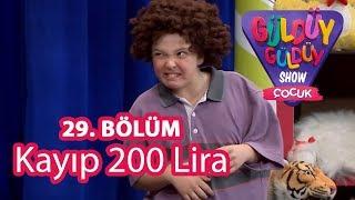 Güldüy Güldüy Show Çocuk 29. Bölüm   Kayıp 200 Lira