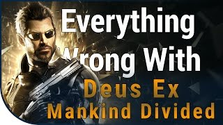 GAME SINS | Everything Wrong With Deus Ex: Mankind Divided