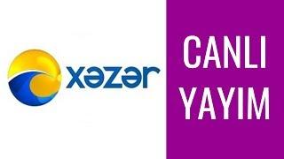 Xezer Tv Canli İzle #xezertvcanliyayin