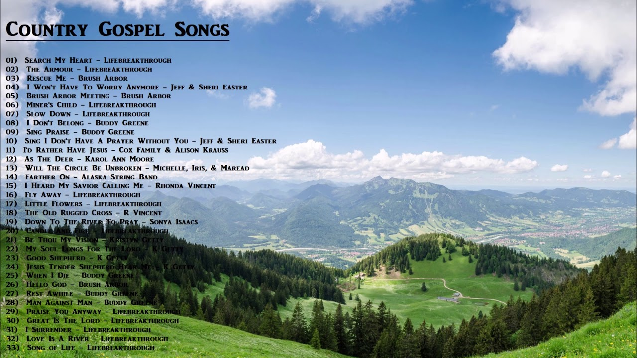 Beautiful Country Gospel Songs Playlist