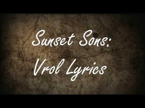 Sunset Sons : Vrol Lyrics