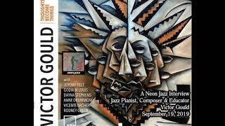 Neon Jazz Interview with LA-born, NYC-based Jazz Pianist, Composer & Educator Victor Gould