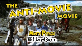 Monty Python and the Holy Grail - The anti-movie movie (film analysis)