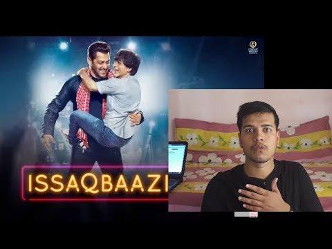 Zero: ISSAQBAAZI Video Song Reaction | Shah Rukh Khan, Salman Khan, T-Series