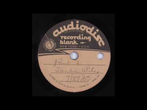Jackie Wilson Acetate 1953 Pt 1 & 2!