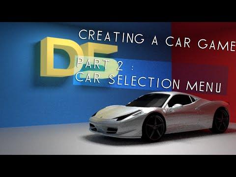 #Unity3D - Creating A Car Game (Part 2 - Car Selection Menu)