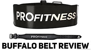 ProFitness Weightlifting Belt - Buffalo Leather (Review)