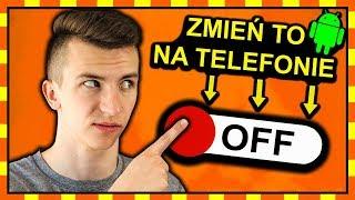 7 USTAWIEŃ TELEFONU  które MUSISZ ZMIENIĆ! ◉_◉