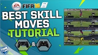 FIFA 16 BEST SKILLS TUTORIAL / MOST EFFECTIVE SKILL MOVES in FIFA 16 / Tricks for Xbox & Playstation