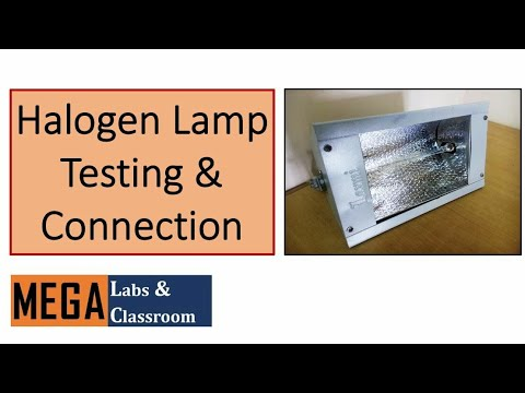 Halogen Lamp Testing & Connection / working of halogen lamp on
