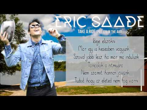 Eric Saade - Take A Ride (Put 'Em In The Air) - Magyar Dalszöveg