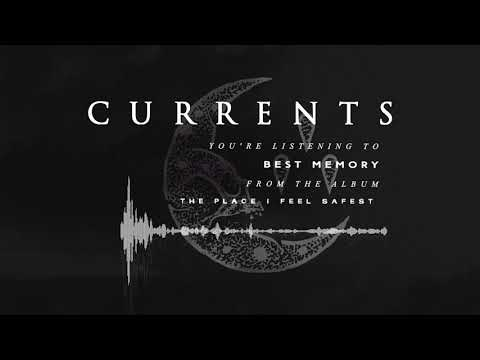 Currents - Best Memory (OFFICIAL AUDIO)