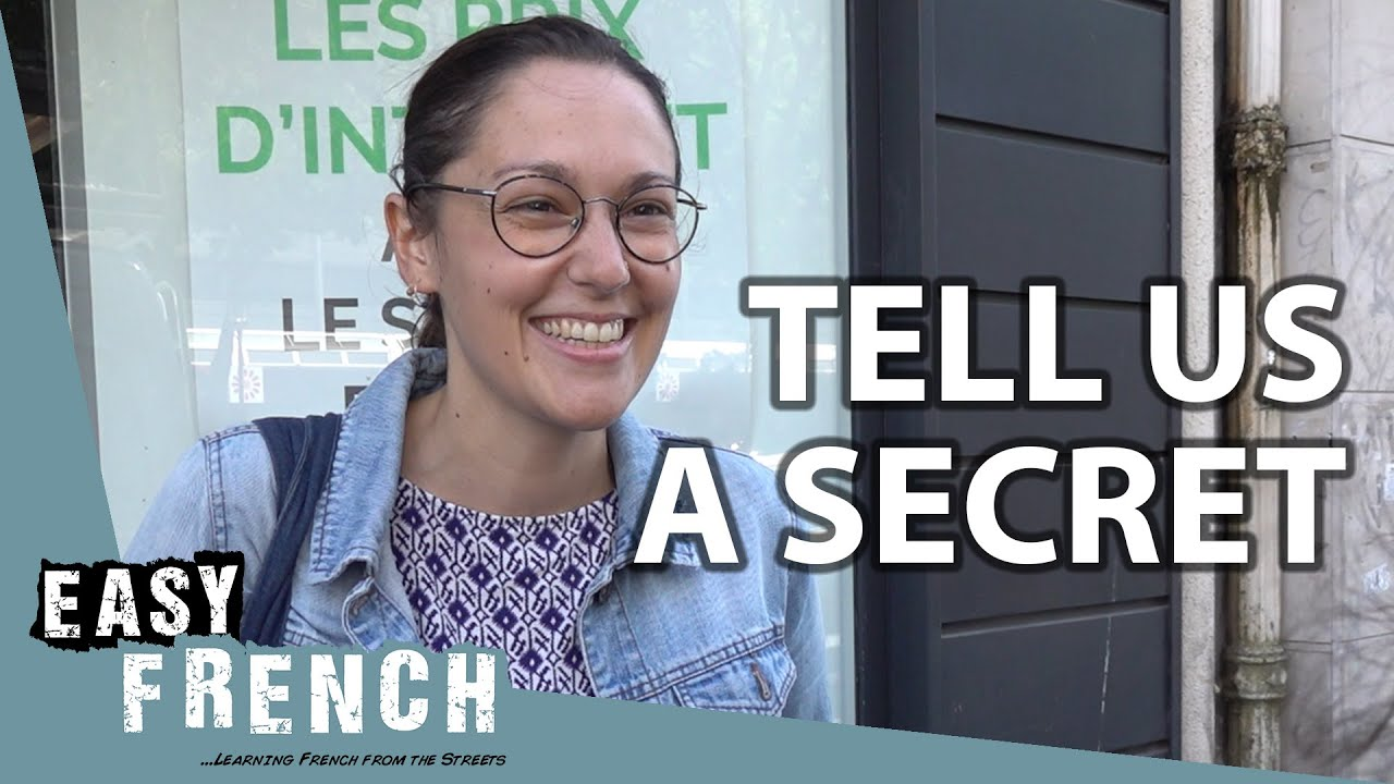 Do You Have Any Secrets? | Easy French 112