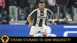 STEFAN STURARO TO WOLVES?? SISSOKO TO WOLVES?? - Wolves Transfer News and Rumours!!!