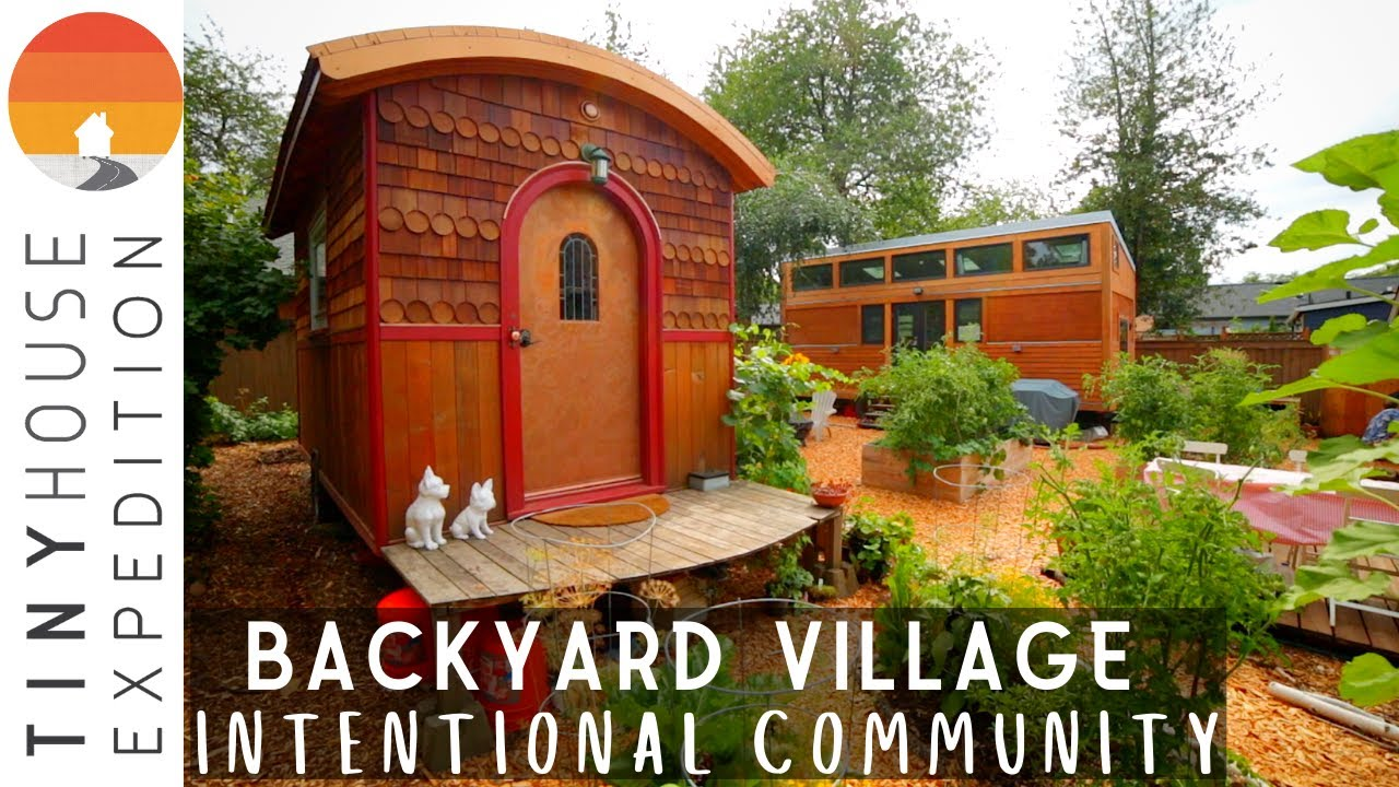 Backyard Tiny House Village: Twist on Intentional Community