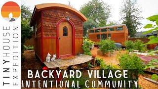 Backyard Tiny House Village: Twist On Intentional Community