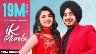 IK MUNDA (Official Video) Amar Sandhu | Kanika Mann | MixSingh | Latest Punjabi Songs 2020