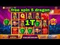 5 Dragon 1T  higgs domino