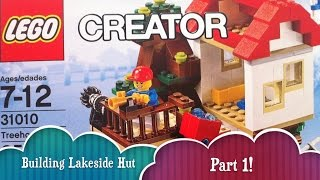 Lakeside Hut Building Part 1 Of Lego Treehouse Creator Build 3 Different Houses From 1 Lego Set