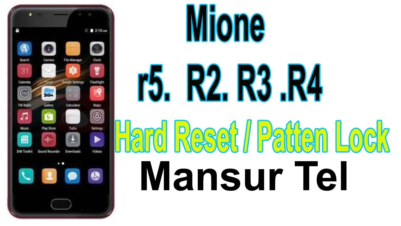 How to Mione R5  R2  R3  R4  Hard reset 100% Solve