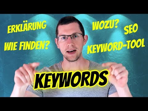 KEYWORDS Erklärung – Was sind Schlüsselwörter? + 5 Tipps + das BESTE Keyword-Tool