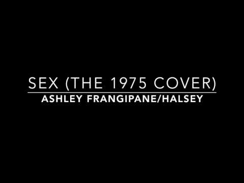 Sex (The 1975 Cover) by Ashley Frangipane // Halsey