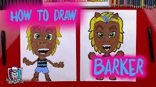 How to Draw Barker | Art for Kids | Monster High