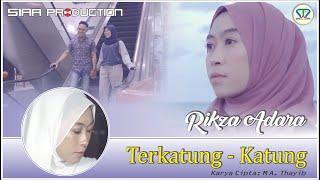 Download lagu Terkatung Katung Rikza Adara Siar Production