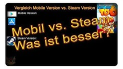 Mobil oder Steam - Welche Version ist besser? || Bloons Tower Defense 6 | Deutsch | German