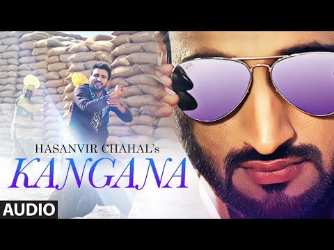 Latest Punjabi Song 2015 Kangana (Audio) | Hasanvir Chahal | T-Series Apnapunjab