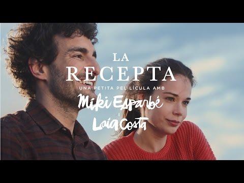 """""""La Recepta"""" amb Miki Esparbé i Laia Costa, dirigit per Jonás Trueba. Estrella Damm 2017."""