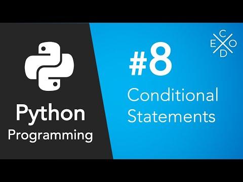 Python Programming #8 - Conditional Statements