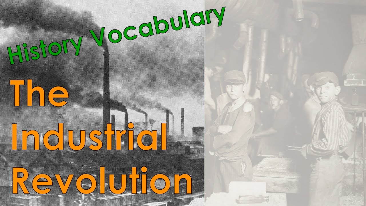 Industrial Revolution Vocabulary Builder with Conley's Cool ESL