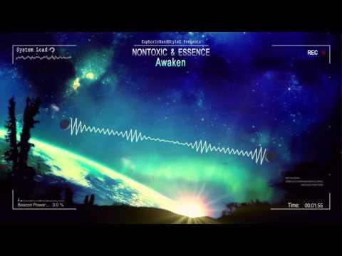 Nontoxic & Essence - Awaken [HQ Free]